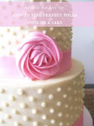 Baking with Blon Bon s Cake Tip 3 Piping Perfect Polka Dots