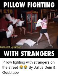 PILLOW FIGHTING Snapchat Juliusdein WITH STRANGERS Pillow Fighting