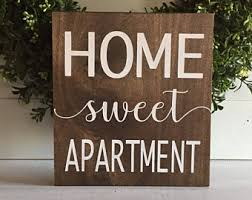 Home Sweet Apartment Sign Wood Wooden