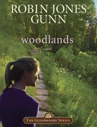 Woodlands Book 7 In The Glenbrooke Series 9780307824684 Robin Jones Gunn
