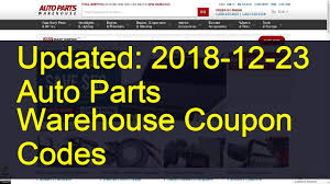 Auto Parts Warehouse Coupon Codes: 35 Valid Coupons Today (Updated:  2018-12-23) Autoptswarehousecom Coupon Code Deal 2014 Car Parts Com Coupon Code Get Cheaper Auto Parts Through Warehouse Codes Cheap Find Oreilly Auto Battery Best Hybrid Car Lease Deals Amazon Part Coupons Cpartcouponscom 200 Off Enterprise Promo August 2019 Hot Deal Alert 10 Off Kits And Sets Use Unikit10a Valid Daily Deals Deep Discount Manufacturer Autogeek Discounts And Database