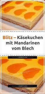 blitz käsekuchen mit mandarinen vom blech 1k rezepte