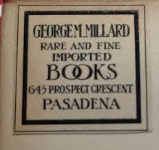 100 Alice Millard George And Bookseller Bookplate Pasadena Books