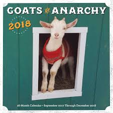 Goats Of Anarchy 2018 16 Month Calendar Includes September 2017