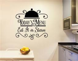 Todays Menu Eat It Or Starve Vinyl Decal Wall Stickers Letters Words Kitchen Decor