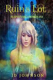 Ruins Lot Reapers Hollow Book 1 On Kindle