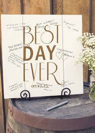 Best Day Ever Wedding Guest Book Idea