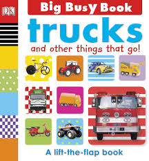 100 Blue Book On Trucks Big Busy And Other Things That Go DK