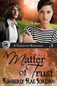 A Matter Of Trust Christian Romance BlackThorpe Security Book 3 By