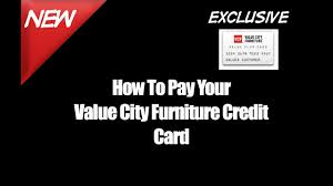 How To Pay Your Value City Furniture Credit Card