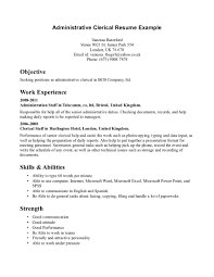 Administrative Clerk Resume Sample Displaying Objective And Work How To Write A For Clerical Position Positions