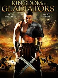 Poster Of Kingdom Gladiators 2011In Hindi English Dual Audio 300MB Compressed Small Size Pc Movie Free Download Only At Freehdmovies716blogspot