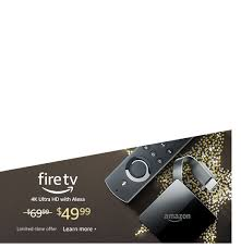 Fire TV for only $49 99
