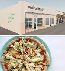 100 Powerhaus SanDiegoVille Healthy Nutritious Pizza Is Coming To San