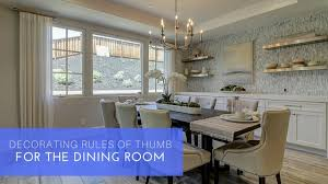 Decorating Rules Of Thumb For The Dining Room SummerHill Homes