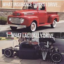 What Insurance Thinks I Drive.... What I Actually Drive! - Stock ... The 10 Commandments To Buying A Classic Car Wilsons Auto Episode 1 Project C10 Restoration Plan Insurance House Of Insu Cars Trucks Vans And Pickups That Deserve Be Restored Lentz Gann Modified Motorhome Custom Assisting You In Fding The Best Auto Insurance Coverage Florida Vintage Vehicle Nrma Pickup For Sale 1920 New Update Dirty Sanchez 51 Chevy Bare Metal Pickupbrought By 1940s Features 4 Generations