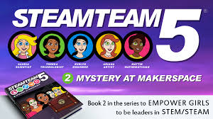 Book 2 In A Childrens Adventure Series Designed To Get Young Girls Excited About STEAM