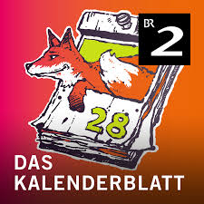 Best Episodes Of Das Kalenderblatt Podyssey Podcasts