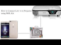 How to Connect Letv 1S to Projector using MHL