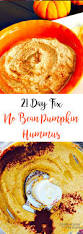Pumpkin Hummus Recipe Without Tahini by No Bean Pumpkin Hummus 21 Day Fix Confessions Of A Fit Foodie