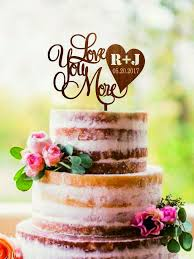 Wedding Cake Topper Love You More With Initials And Date Personalized Monogram Custom Rustic Toppers Wood Gold Silver