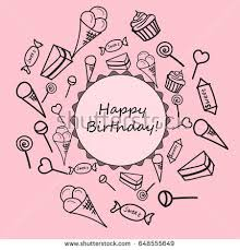 Happy Birthday Card Children s drawings of sweets Vector illustration