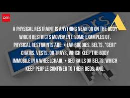 Are Geri Chairs Restraints by What Is A Physical Restraint Youtube
