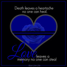 Death leaves a heartache no one can heal Love leaves memory no