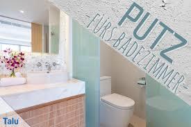 welcher putz ist fürs badezimmer geeignet kalkputz