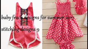baby frock designs for summer 2017 stitching designs 9 youtube