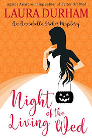 Night Of The Living Wed A Novella Annabelle Archer Wedding Planner Mystery