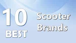 Top 10 Best Scooter Brands