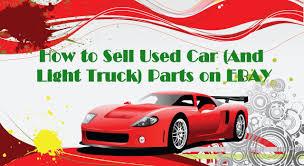 Ebay: Sell Used Auto Parts On Ebay