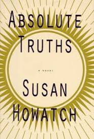 Fiction Book Review Absolute Truths By Susan Howatch Author Alfred