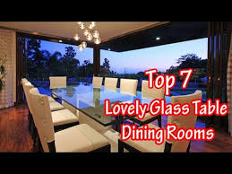 Top 7 Lovely Glass Table Dining Rooms