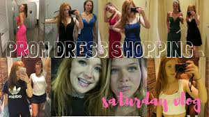 prom dress shopping saturday vlog youtube