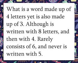 What is a word made up of 4 letter yet is also made up of 3