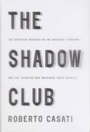 The Shadow Club Greatest Mystery In Universe Shadows And