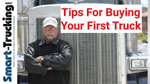 5 Tips For New Owner Operators - Buying Your First Truck - YouTube