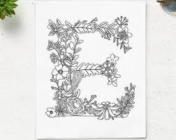 Floral Alphabet Printable Coloring Page Letter E Instant Download Digital Art Zen Pages