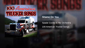 100 Cooley Commercial Trucks Shame On You YouTube