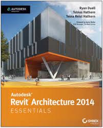 Revit OpEd Autodesk Architecture 2014 Essentials