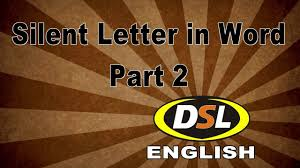 Silent Letter In Word Basic English By Dharmendra Sir For SSC