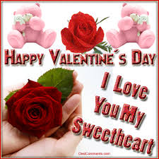 Happy Valentine s Day I Love You My Sweetheart s