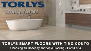 Vinyl Floor Underlayment Bathroom by Ep 8 4 Torlys Underlay And Vinyl Flooring Part 4 Of 4 Youtube