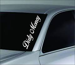 Amazon.com: Dabbledown Decals Large Dirty Money Car Truck Window ... Decals For Cars And Trucks 11 Best Images About Windshield On Car Visor Decal Sticker Graphic Window How To Apply A Sun Strip Etc Youtube Supplies Creative Hot Charm Handmade 2017 New Laser Reflective Letters Auto Front Dodge Challenger Graphicsstripesdecals Streetgrafx Product Gmc Truck Motsports Windshield Topper Window Decal Sticker Dirty Stickers Amazoncom Dabbledown Like My Ex Buy 60 Supergirl V4 Powergirl Girl Dc Comics Logo Printed Yee 36 Granger Smith Store Quotes Quotesgram