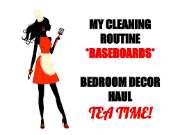 CLEANING ROUTINE BASEBOARDS HOMEGOODS MASTER BEDROOM DECOR HAULTEA TIME