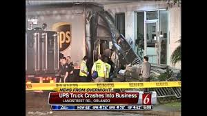 UPS Truck Crashes Into Orlando Business Ups Driver Hurt In Charlotte County Crash Truck Crashes Into Orlando Business Update Details Released I20 Killed 2 Injured Accident Newton Fedex Second Two Days Runup To Christmas Car Smashes Near 35th And Mcdowell Video Dailymotion Emotional Vigil Held For Valencia Teens Killed Alleged Street Causes A Truck Rollover Phoenix Personal Injury Law Blog Driver Found Miles Away After Crashes Into Tree East Dottie Jordan Buckhannon Wv By Accident Calif Street Race Hits Sparking Fiery Crash Volving Slows Traffic On I75