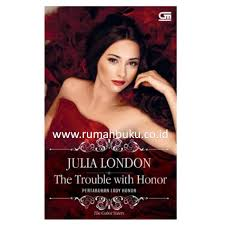 Jual Pertaruhan Lady Honor The Trouble With By Julia London Cabot Sisters Series 1