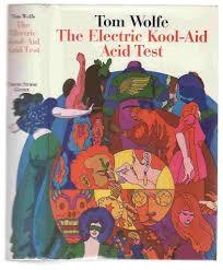 Tom Wolfe Electric Kool Aid Acid Test 68